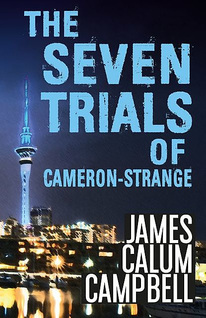 The Seven Trials of Cameron-Strange, James Campbell