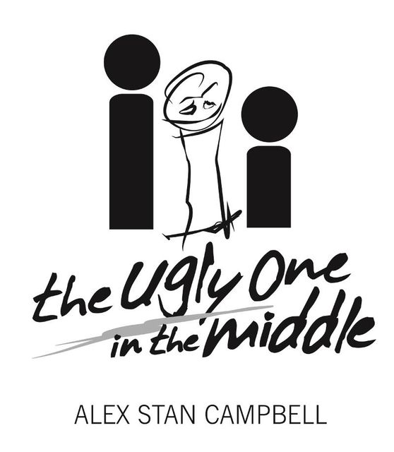 The Ugly One in the Middle: An Adoptee's Wicked and Witty Search for Identity and Love, Alex Stan Campbell