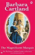 The Magnificent Marquis, Barbara Cartland