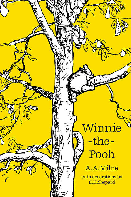Winnie-The-Pooh and All, All, All, Alan Alexander Milne