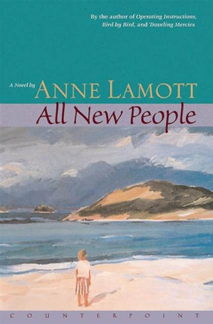 All New People, Anne Lamott