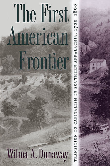 The First American Frontier, Wilma A. Dunaway