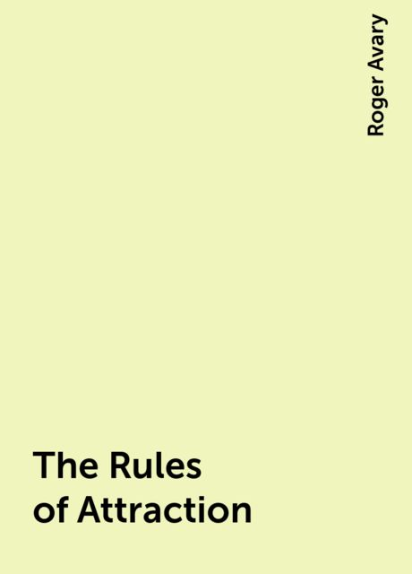 The Rules of Attraction, Roger Avary
