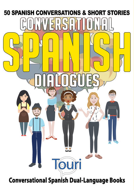 Conversational Spanish Dialogues, Touri Language Learning