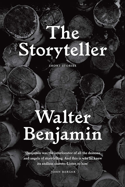 The Storyteller, Walter Benjamin