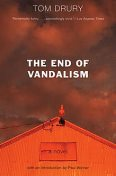 The End of Vandalism, Tom Drury