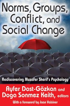 Norms, Groups, Conflict, and Social Change, Ayfer Dost-Gözkan, Doga Sonmez Keith