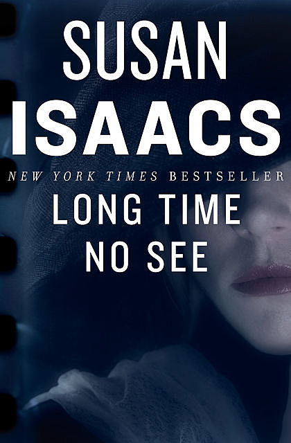 Long Time No See, Susan Isaacs
