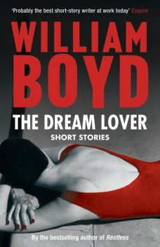 The Dream Lover, William Boyd