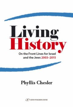 Living History, Phyllis Chesler