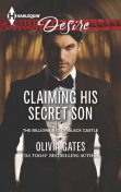 Claiming His Secret Son, Olivia Gates