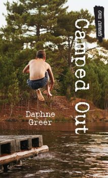 Camped Out, Daphne Greer