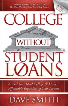 College Without Student Loans, Dave Smith