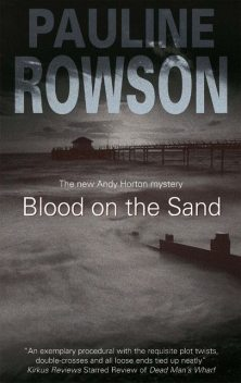 Blood on the Sand, Pauline Rowson