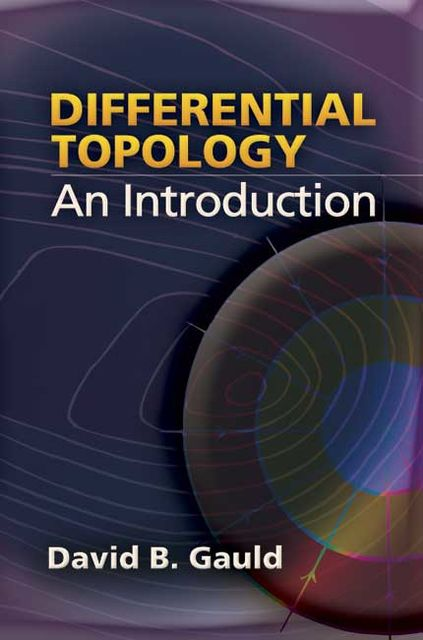 Differential Topology, David B.Gauld