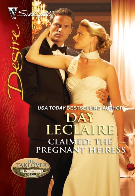 (Takeover 01) Claimed: The Pregnant Heiress, Day LeClaire