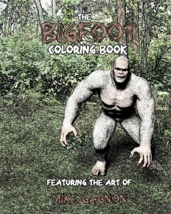 The Bigfoot Coloring Book, Mike Gagnon