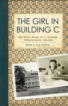 The Girl in Building C, Mary Krugerud
