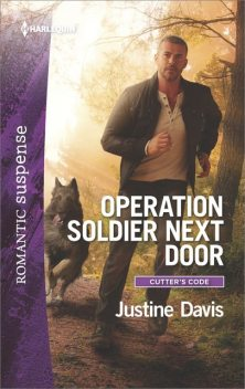Operation Soldier Next Door, Justine Davis