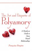 The Art and Etiquette of Polyamory, Françoise Simpère