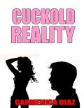 Cuckold Reality, Carmenica Diaz