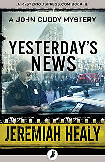 Yesterday's News, Jeremiah Healy