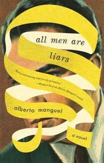 All Men Are Liars, Alberto Manguel