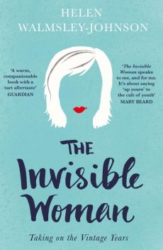 The Invisible Woman, Helen Walmsley-Johnson