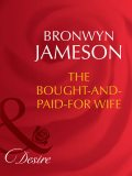The Bought-and-Paid-For Wife, Bronwyn Jameson