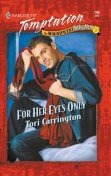 For Her Eyes Only, Tori Carrington