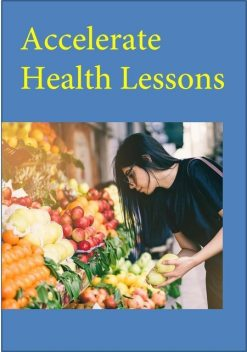 Accelerated Health Lessons, Nishant Baxi
