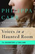 Voices in a Haunted Room, Philippa Carr