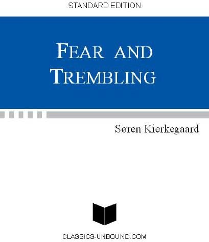 Fear and Trembling and The Book on Adler, Søren Kierkegaard