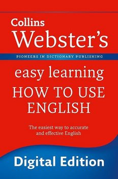 Webster's Easy Learning How to use English, Collins