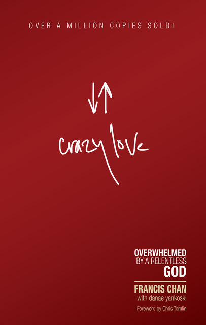 Crazy Love (Simplified Chinese), Francis Chan