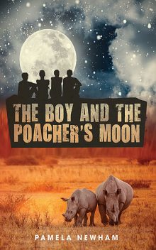The Boy and the Poacher's Moon, Pamela Newham
