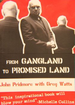 From Gangland to Promised Land, John Pridmore
