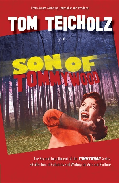 Son of Tommywood, Teicholz Tom