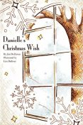 Danielle's Christmas Wish, James DeHaven