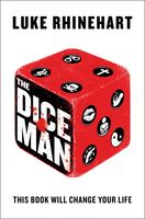 The Dice Man, Luke Rhinehart