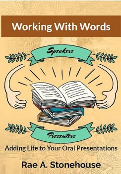 Working With Words, Rae A. Stonehouse