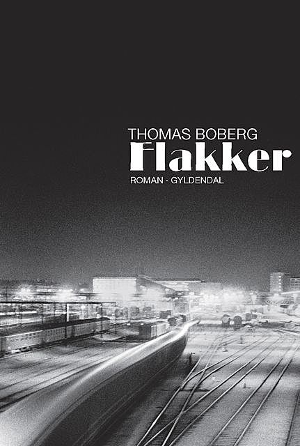 Flakker, Thomas Boberg