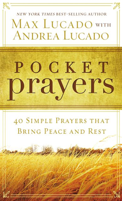 Pocket Prayers, Max Lucado