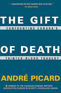 The Gift of Death, André Picard