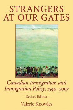 Strangers at Our Gates, Valerie Knowles