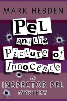 Pel And The Picture Of Innocence, Mark Hebden