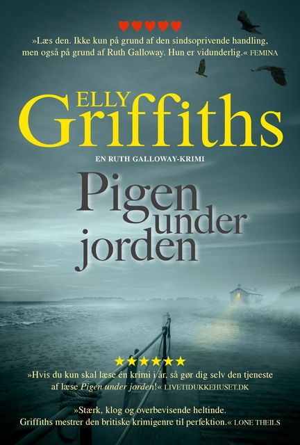 Pigen under jorden, Elly Griffiths