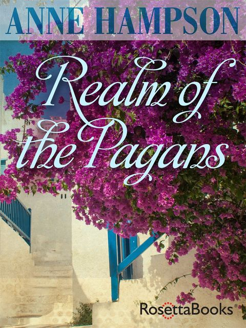 Realm of the Pagans, Anne Hampson