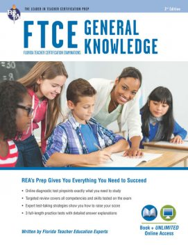 FTCE General Knowledge Book + Online, Editors of REA, Chris Rose, Erin Mander, Tammy Powell, Alicia Mendoza, Laura Meiselman, Leasha Barry