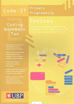 Code-It Workbook 2: Choices In Programming Using Scratch, Phil Bagge